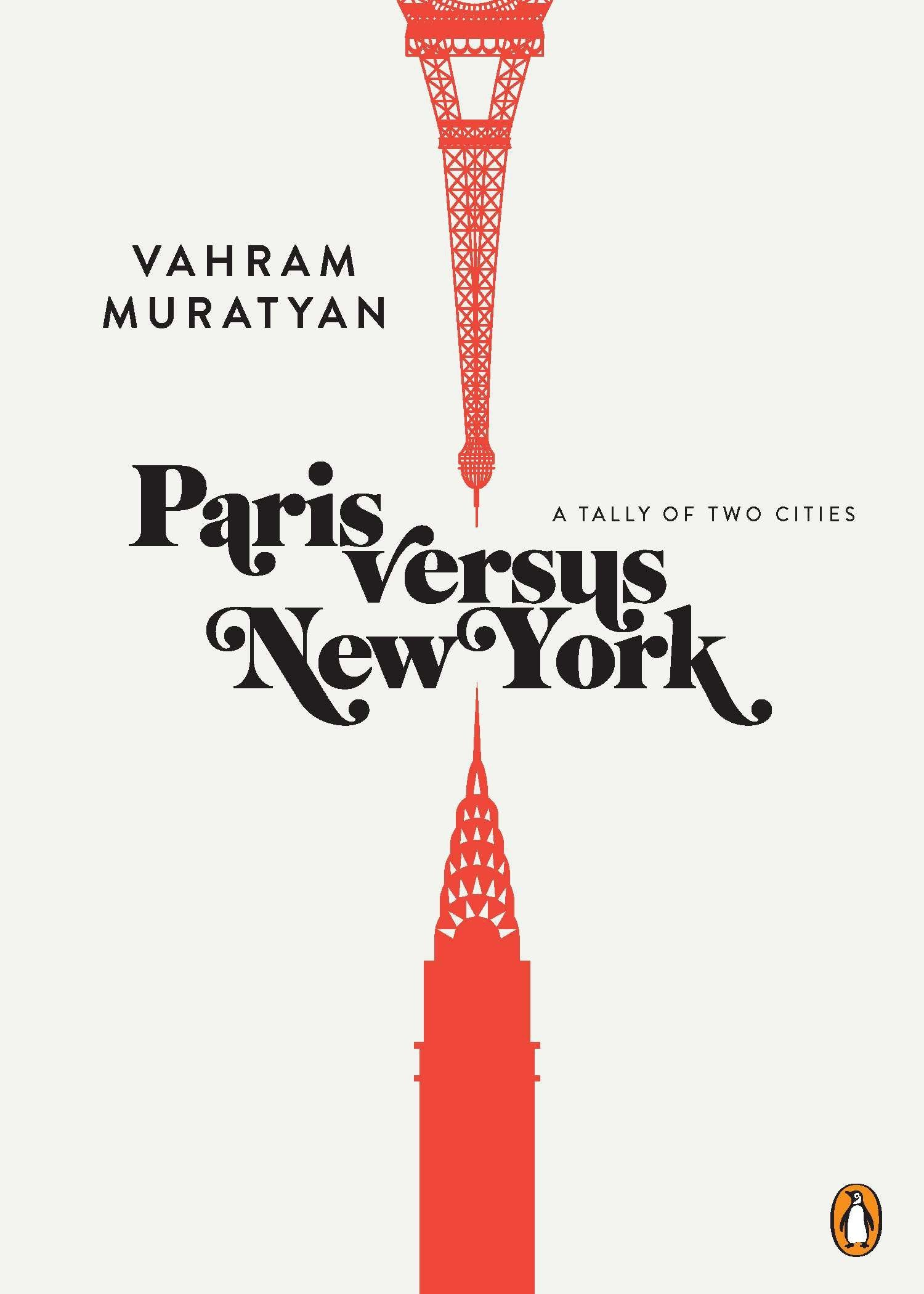 Paris Versus New York – A Tally of Two Cities