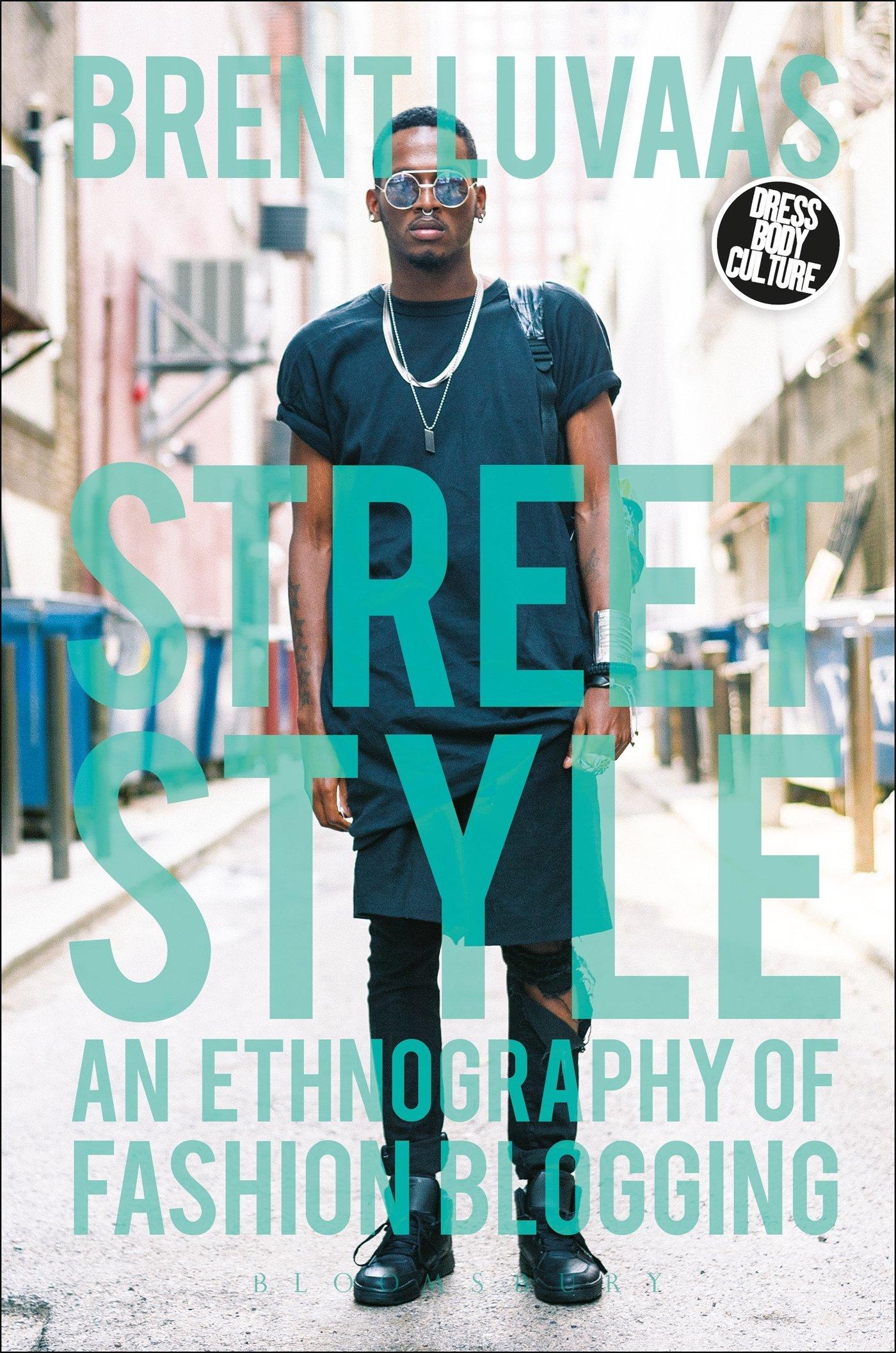 Steet Style- Ethnography of Fashion Blogging